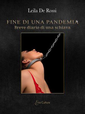 Fine di una pandemia – Breve diario di una schiava (Libro)