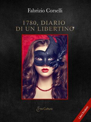 1780, Diario di un libertino (Libro)