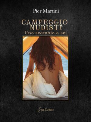 Campeggio nudisti – Uno scambio a sei (Libro)