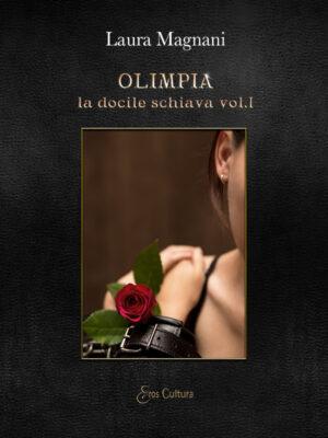 Olimpia la docile schiava vol. I (Libro)